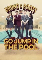 Bruno and Boots: Go Jump in the Pool