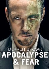 Derren Brown: Apocalypse and Fear