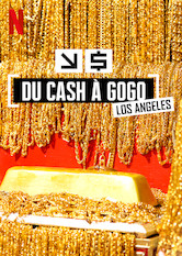 Du cash à gogo : Los Angeles