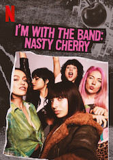 I'm with the Band: Nasty Cherry