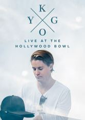 Kygo: Live at the Hollywood Bowl