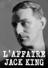 L'affaire Jack King