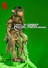 L'appel du cristal - Le making-of de Dark Crystal : Le temps de la résistance
