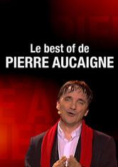 Le best of de Pierre Aucaigne