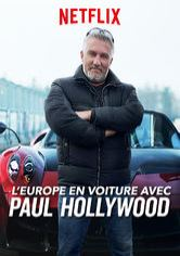 L'Europe en voiture avec Paul Hollywood