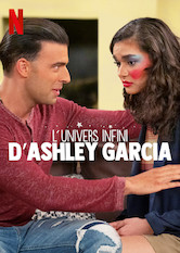 L'univers infini d'Ashley Garcia