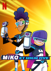Miko et High Five