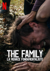 The Family : La menace fondamentaliste