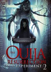 Ouija Experiment 2: The Ouija Resurrection