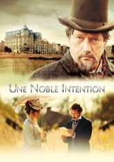 Une Noble Intention